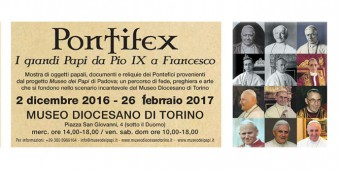 Pontifex i grandi Papi da Pio IX a Francesco Mostra Papi Museo Diocesano Torino